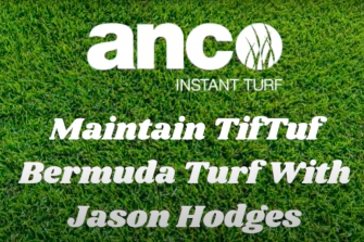 Maintain TifTuf Bermuda Turf With Jason Hodges